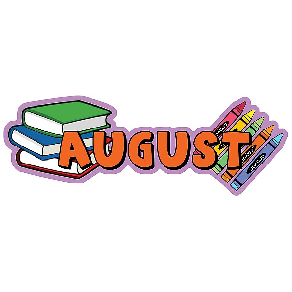 Months Of The Year August Signs